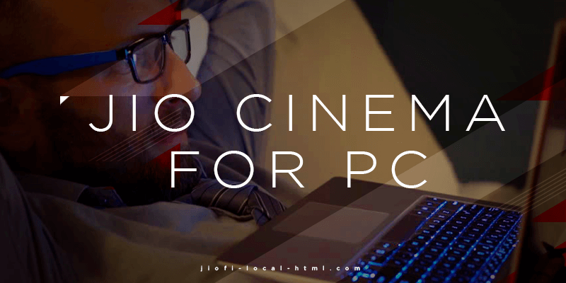 jio cinema products and movies for pc